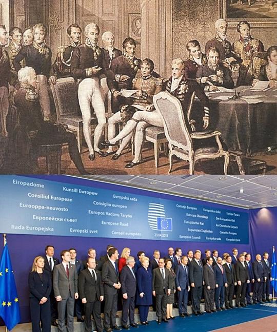 Πάνω: Το Συνέδριο της Βιέννης του 1815 με την συμμετοχή των μεγάλων δυνάμεων, κάτω: Σύνοδος Κορυφής της ΕΕ, 2015.